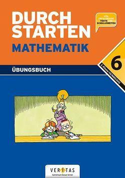 Durchstarten Mathematik 6. Übungsbuch von Gervais,  Peter, Haberzettl,  Bruno, Kissling,  Uli, Mürwald,  Elisabeth, Olf,  Markus