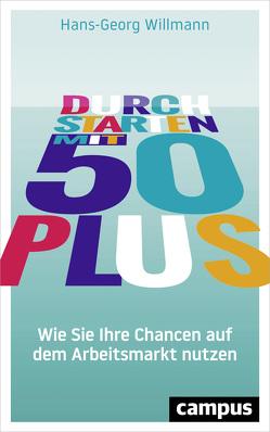 Durchstarten mit 50 plus von Willmann,  Hans-Georg