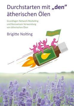 """Durchstarten mit """"den"""" ätherischen Ölen von Nolting,  Brigitte"""