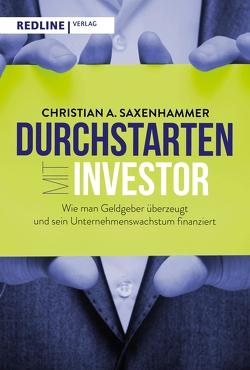 Durchstarten mit Investor von Saxenhammer,  Christian