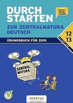 Durchstarten zur Zentralmatura 2019. Deutsch AHS/BHS von Hofer,  Jutta