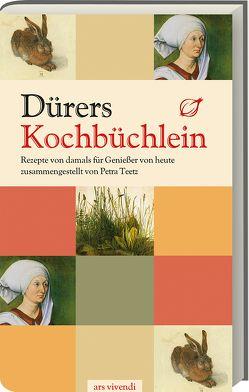 Dürers Kochbüchlein von Teetz,  Petra