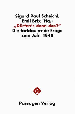 Dürfen's denn das? von Brix,  Emil, Scheichl,  Sigurd P.