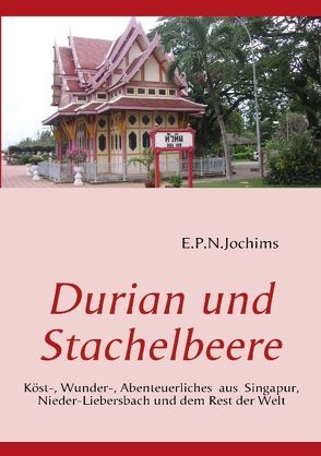 Durian und Stachelbeere von Jochims,  Eberhard