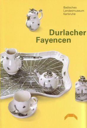 Durlacher Fayencen von Siebenmorgen,  Harald, Stratmann-Döhler,  Rosemarie