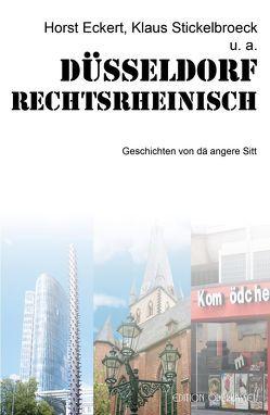 Düsseldorf rechtsrheinisch von Eckert,  Horst, Stickelbroeck,  Klaus