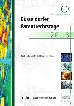 Düsseldorfer Patentrechtstage 2013 von Busche,  Jan, Meier-Beck,  Peter