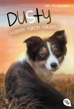 Dusty – Komm nach Hause! von Andersen,  Jan