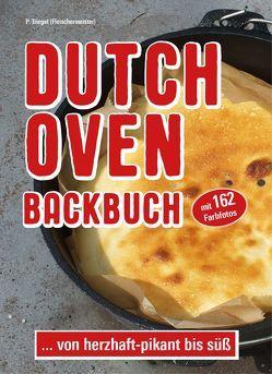 Dutch Oven Backbuch von Triegel,  Peggy