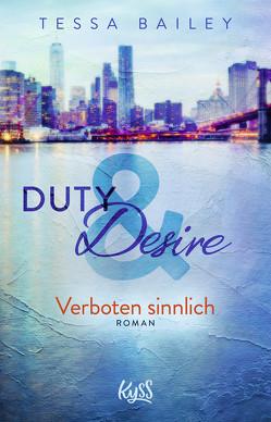 Duty & Desire – Verboten sinnlich von Bailey,  Tessa, Meyer,  Christiane