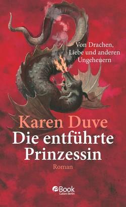 Duve, Die entführte Prinzessin von Duve,  Karen