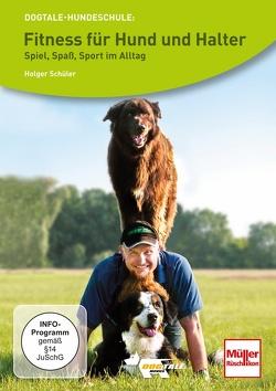 DVD – Fitness für Hund und Halter von Schüler,  Holger