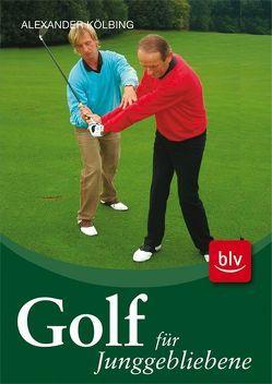 DVD Golf für Junggebliebene von Kölbing,  Alexander