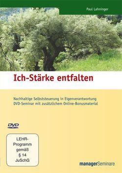 DVD – Ich-Stärke entfalten von Lahninger,  Paul