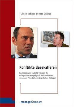 DVD – Konflikte deeskalieren von Dehner,  Renate, Dehner,  Ulrich