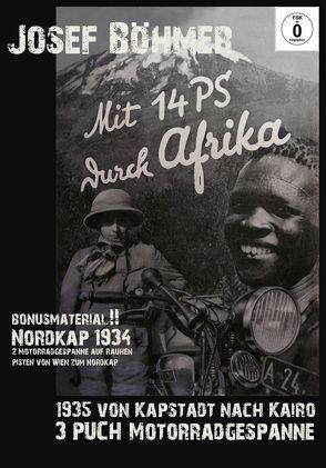 DVD : Mit 14 PS durch Afrika / Mit Bonus Material : Fahrt zum Nordkap 1934 von Böhmer,  Josef