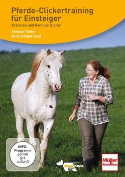 DVD – Pferde-Clickertraining für Einsteiger von Theby,  Viviane