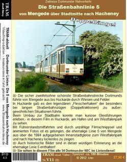 DVD Straßenbahn Dortmund Linie 5 / Mengede nach Hacheney von Herr,  Andreas