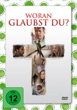 DVD Woran glaubst du? (Jubiläumsausgabe)