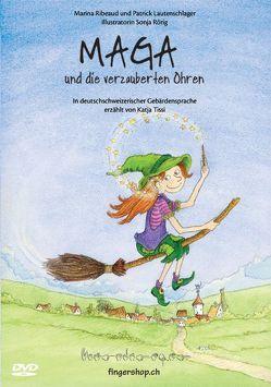 DVD zu Maga und die verzauberten Ohren von Ribeaud,  Marina, Rörig,  Sonja, Tissi,  Katja