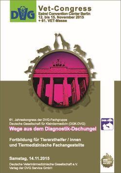 DVG-Vet-Congress 2015 in Berlin: Wege aus dem Diagnostik-Dschungel