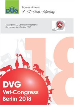 DVG Vet-Congress Berlin 2018 Tagungsunterlagen 8. CT-User-Meeting