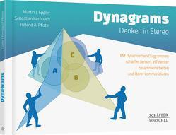 Dynagrams- Denken in Stereo von Eppler,  Martin J., Kernbach,  Sebastian, Pfister,  Roland A.
