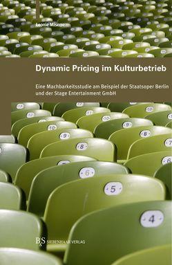 Dynamic Pricing im Kulturbetrieb von Miserre,  Leonie