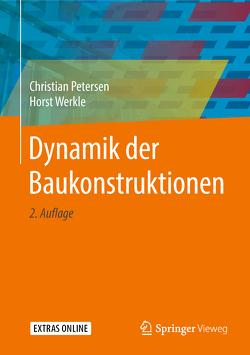 Dynamik der Baukonstruktionen von Petersen,  Christian, Werkle,  Horst