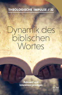 Dynamik des biblischen Wortes von Haubeck,  Wilfrid, Heinrichs,  Wolfgang
