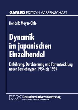 Dynamik im japanischen Einzelhandel von Meyer-Ohle,  Hendrik