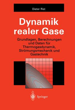 Dynamik realer Gase von Rist,  Dieter