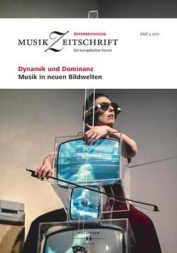 Dynamik und Dominanz – Musik in neuen Bildwelten