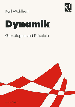 Dynamik von Wohlhart,  Karl