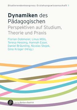 Dynamiken des Pädagogischen von Dobmeier,  Florian
