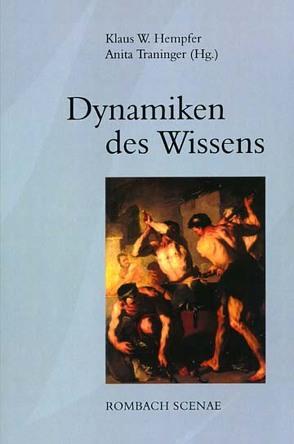 Dynamiken des Wissens von Hempfer,  Klaus W., Traninger,  Anita