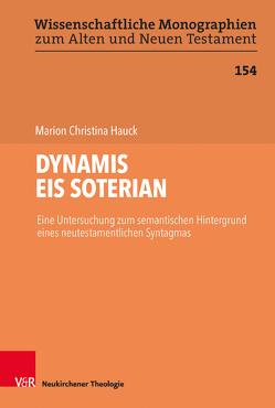 DYNAMIS EIS SOTERIAN von Breytenbach,  Cilliers, Hauck,  Marion Christina, Leuenberger,  Martin, Schnocks,  Johannes, Tilly,  Michael