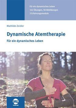 Dynamische Atemtherapie von Zeidler,  Mathilde