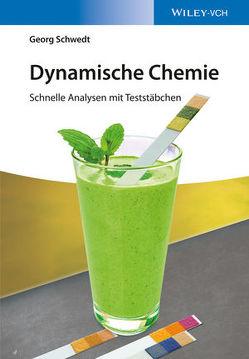 Dynamische Chemie von Schwedt,  Georg