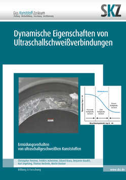 Dynamische Eigenschaften von Ultraschallschweißverbindungen
