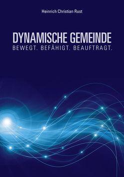 Dynamische Gemeinde von Rust,  Heinrich Christian