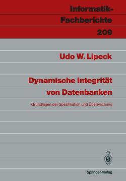 Dynamische Integrität von Datenbanken von Lipeck,  Udo W.