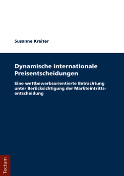 Dynamische internationale Preisentscheidungen von Kreiter,  Susanne