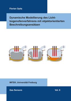 Dynamische Modellierung des Lichtbogenofenverfahrens mit objektorientierten Beschreibungsansätzen von Opitz,  Florian