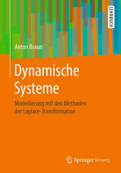 Dynamische Systeme von Braun,  Anton