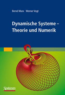 Dynamische Systeme von Marx,  Bernd, Vogt,  Werner