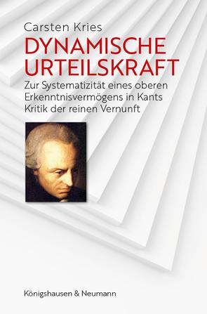 Dynamische Urteilskraft von Kries,  Carsten