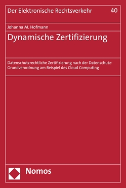 Dynamische Zertifizierung von Hofmann,  Johanna M.