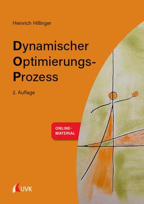 Dynamischer Optimierungs-Prozess von Hillinger,  Heinrich