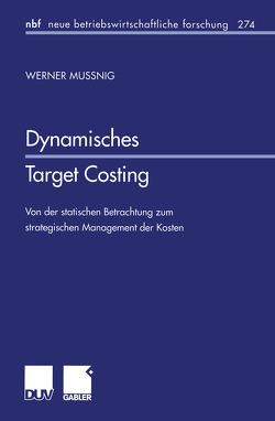 Dynamisches Target Costing von Mussnig,  Werner